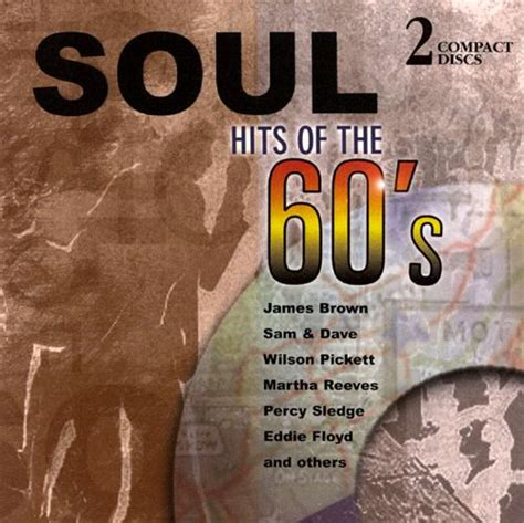 Soul Hits of the 60's - Various Artists | Songs, Reviews