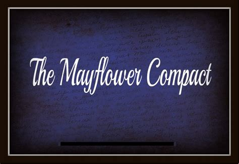 The Mayflower Compact — Mom's Mustard Seeds