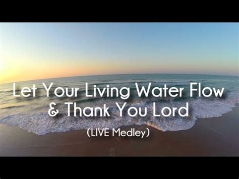 Vinesong - Let Your Living Water Flow/Thank You Lord