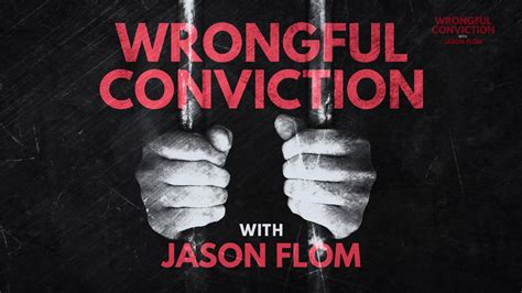Wrongful Conviction Podcast SE01 Trailer - YouTube