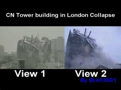 CN Tower building in London Collapse - YouTube