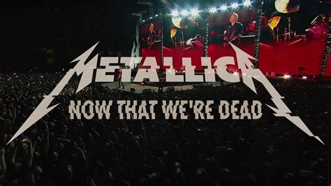 Metallica: Now That We're Dead (Official Music Video II